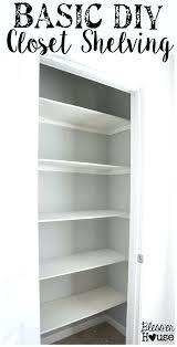diy closet shelves basic closet shelving super awesome beginner home improvement project diy closet shelf and diy closet shelves