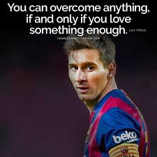 inspirational lionel messi quote with picture