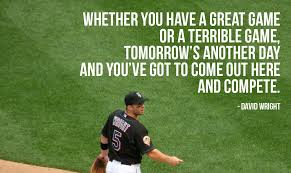 Famous Baseball Quotes Amazing Great Baseball Quotes By David Wright New York Mets Motivational
