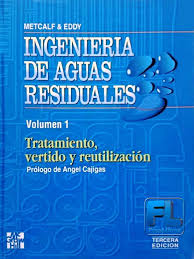 Ingenier a de Aguas Residuales Volumen 1 3ra Edici n METCALF.