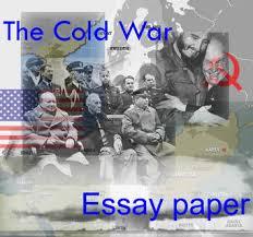 cold war introduction essay writing edu essay cold war history essay 1457233