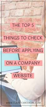 best ideas about online job search interview the top 5 things to check before applying on a company website these days even browsing through online job opportunities can be a stressful experience