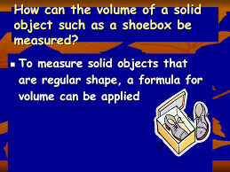 Volume of Rectangular Solids - ppt download