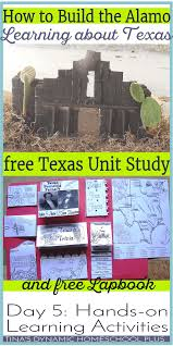 texas and the alamo archives tina s dynamic homeschool plus how to build the alamo learning about texas grab your unit study and