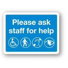 G63bp Please Ask Staff For Help Sign