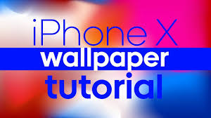 how to make iphone x wallpaper tutorial