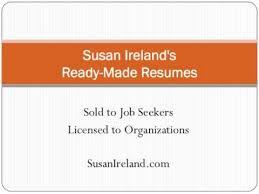 Resume It Professional Susanireland Susan Irelands Ready Made Resumes