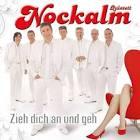 Bildergebnis f?r Album Nockalm Quintett Zieh Dich An Und Geh
