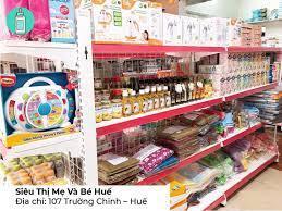 Top 5 siêu thị mẹ và bé uy tín số 1 ở Huế - Blog Mẹ Và Bé