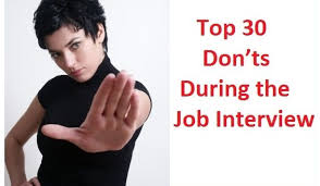 Top 30 Donts During Job Interview Dos And Don T Interview