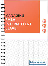 Employee Of The Month Write Ups Fmla Intermittent Leave 5 Guidelines On Managing