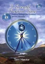 A Breath Behind Time: Healing Through the Goddess and the Revealer   Book  worth reading, Healing, Hector