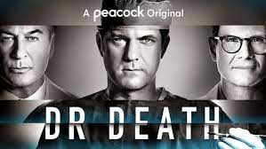 Dr. Death TV show streaming on Peacock ...