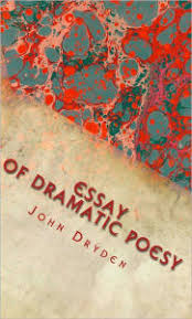 an essay of dramatic poesy notes included by john dryden nook  an essay of dramatic poesy notes included