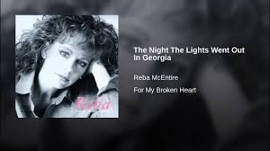 The Night The Lights Went Out In Georgia Lyrics Youtube Pin On Music