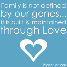 Adoption Quotes Family is Maintained through Love Adoption Quote 18