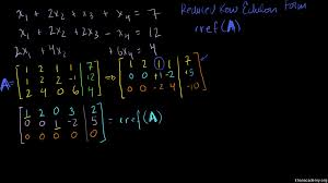 solving a system of 3 equations and 4 variables using matrix row echelon form khan academy