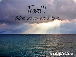 Travel Quotes Custom Travel Quote Traveling Lifestyle