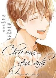 Chờ em yêu anh [Tới Chapter 10.5] | qManga.net - Đọc Truyện Online Miễn Phí