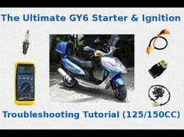the ultimate gy6 starter ignition troubleshooting tutorial the ultimate gy6 starter ignition troubleshooting tutorial
