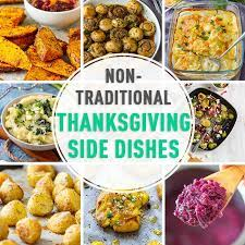 To enjoy any weeknight dinner or weekly holiday or any holiday. Non Traditional Thanksgiving Side Dishes Happy Foods Tube