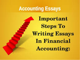 accounting essays tips in writing accounting essays accounting essays