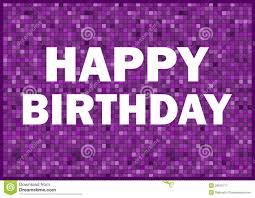 Happy Birthday Stock Image Image Of Birth Violet Celebrate 28972177