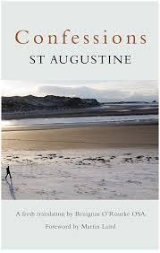Confessions St Augustine Ebook Ben Orourke Amazon Co Uk