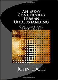 an essay concerning human understanding complete and unabridged an essay concerning human understanding complete and unabridged in one volume john locke 9781557427441 com books