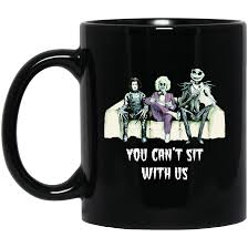 Shop halloween coffee mugs from cafepress. Halloween Tim Burton You Can T Sit With Us Coffee Mugs Robinplacefabrics