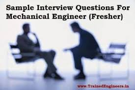Sample Interview Questions For Fresher Mechanical Engineer - Part 2 ...