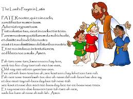 The Lords Prayer In Latin Phonetic Pronunciation