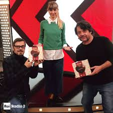 Rai Radio2 - Anche CAROLINA DI DOMENICO e Lillo e Greg -...