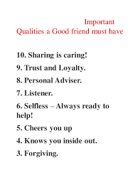 good and bad traits of friendship important qualities a good friend must have 10 sharing is caring 9