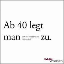 Zitate Geburtstag Lustig Einzigartig Sprüche Zum 40 Geburtstag
