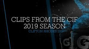 clips from the CIF 2019 season - Clifton Rhodes III highlights - Hudl