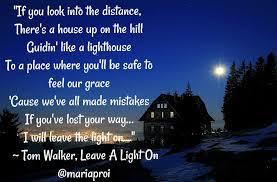 Light On Lyrics Tom Walker Leave A Light On Tom Walker Songs Feelings