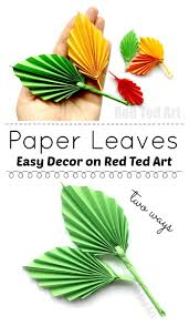 Designs Made From Leaves Easy Paper Leaf Red Ted Art