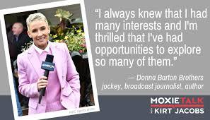 Donna Barton Brothers: Moxie favors the prepared - MoxieTalk