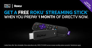 prepay 1 mo of directv now get a free roku streaming stick and watch december s best tv
