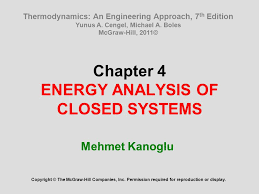 Chapter 4 ENERGY ANALYSIS OF CLOSED SYSTEMS - ppt video online download