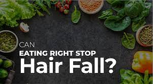can eating right stop hair fall
