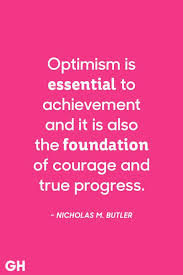 Optimism Quotes Enchanting 48 Most Optimistic Quotes Positive Sayings To Inspire Optimism