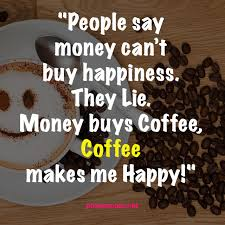 Wish good morning to your friends and loved ones with sweet good morning messages at wishafriend.com. Coffee Quotes Help You Enjoy Moments Of Life Pixelsquote Net