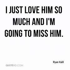 I Like Him Quotes Best Ryan Kalil Quotes QuoteHD
