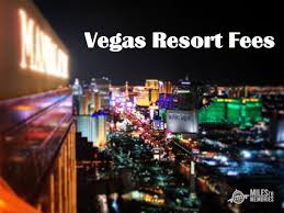 2018 These amp; Costly 50 Avoid Resort To Fees Las Fees Vegas Save How qvpfxtn