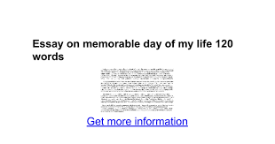 essay on memorable day of my life words google docs