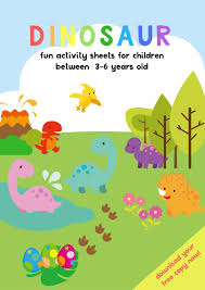 DINOSAUR ACTIVITY SHEETS FOR 3-5 YEARS OLD | FREE PRINTABLE PACK ...