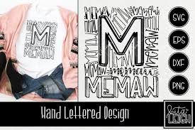Purchase a commercial license and you may use the art files to create things to sell … Memaw Typography Svg 513508 Hand Lettered Design Bundles