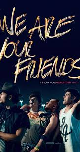 Childhood Friends Quotes Enchanting We Are Your Friends 48 IMDb